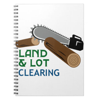 Land & Lot Clearing Spiral Notebook