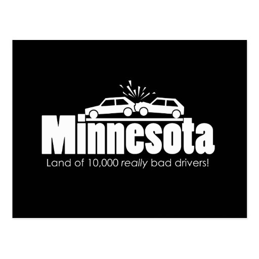 Land of 10,000 Really Bad Drivers Post Card