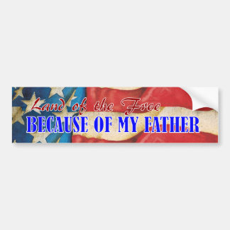 Land of Free Father Bumper Sticker