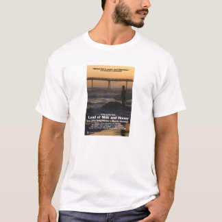 Land of Milk and Honey Movie Poster Shirt