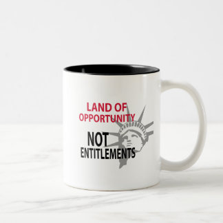 Land Of Opportunity Not Entitlements Two-Tone Coffee Mug
