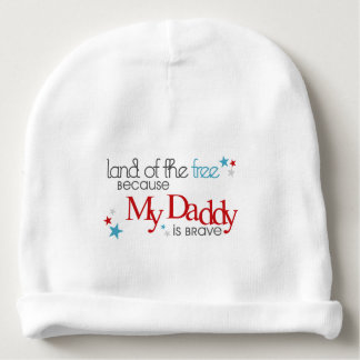 Land of the Free, Because my Daddy is Brave Baby Beanie