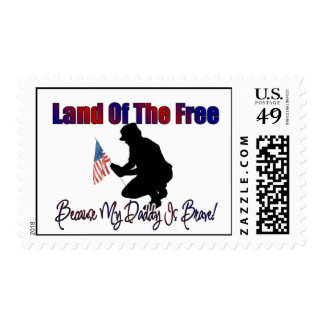Land of the Free....Because My Daddy is Brave Postage