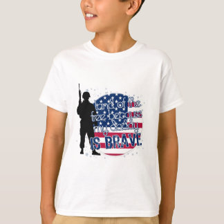 Land Of The Free Because My Daddy Is Brave T-Shirt