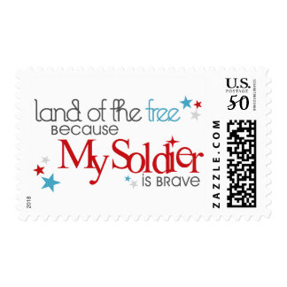 Land of the Free Because My Soldier is Brave Postage