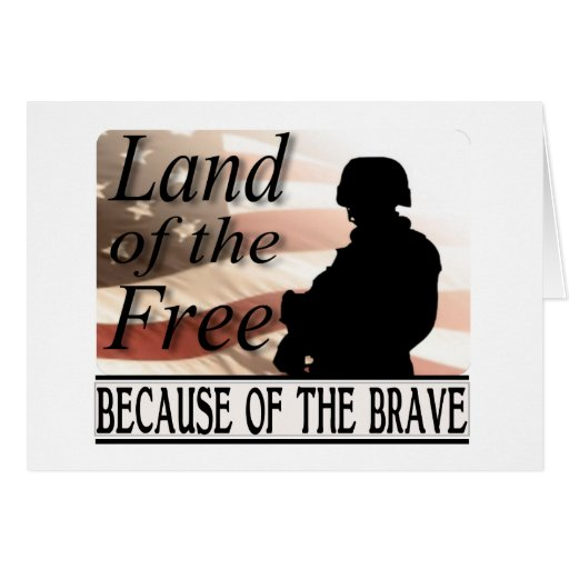 Land of the free because of the brave cards zazzle