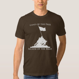 Land of the Free, Because of the Brave: Iwo Jima ( T-Shirt