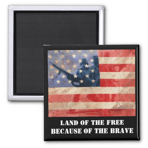 Land of the Free Because of the Brave Fridge Magnets