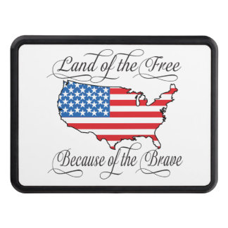 Land of the Free because of the Brave Patriotic US Trailer Hitch Covers