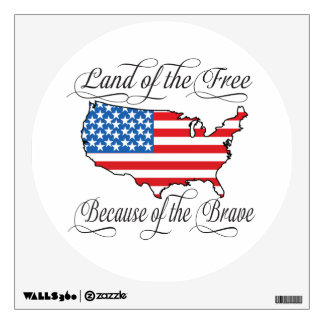 Land of the Free because of the Brave Patriotic US Wall Sticker