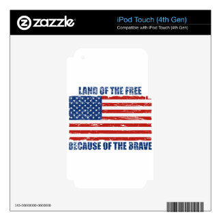 Land Of The Free Because Of the Brave iPod Touch 4G Skin