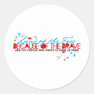 Land of the free: Fiance Classic Round Sticker
