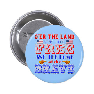 Land of the Free Home of the Brave Tshirt Pins