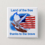 Land of the Free Tshirts and Gifts Pinback Button