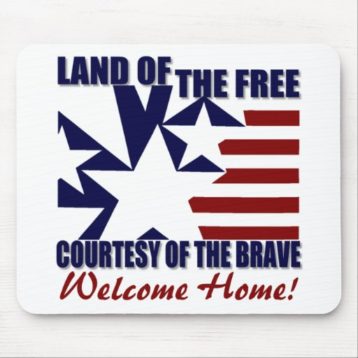 Land of the Free: Welcome Home Mouse Pad