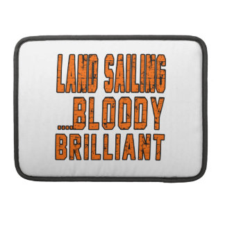 Land Sailing Bloody Brilliant Sleeves For MacBook Pro