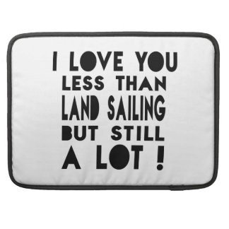 Land Sailing Designs Sleeve For MacBook Pro
