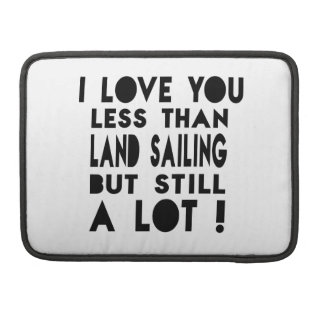 Land Sailing Designs Sleeve For MacBooks