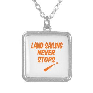 Land Sailing Never Stops Pendant