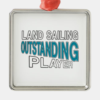 LAND SAILING OUTSTANDING PLAYER METAL ORNAMENT