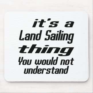 Land Sailing THING DESIGNS Mouse Pad