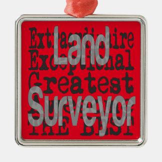 Land Surveyor Extraordinaire Metal Ornament