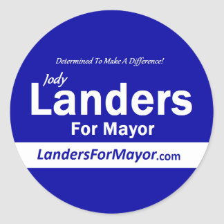 Landers for Mayor Stickers