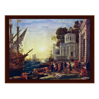 Landing Of Cleopatra At Tarsus By Lorrain Claude Post Cards