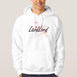 Landlord Artistic Job Design with Hearts Hoodie