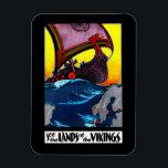 "Lands of the Vikings Magnet<br><div class=""desc"">Vintage travel and tourism illustrated poster for Norway,  Sweden,  Finland,  and Denmark (Scandinavia) with the title,  &quot;See the Lands of the Vikings.&quot;</div>"
