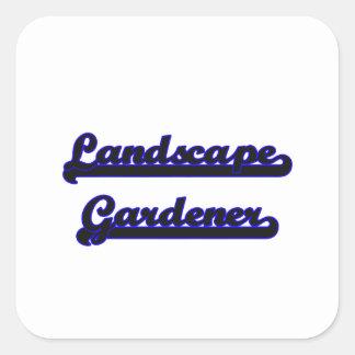 Landscape Gardener Classic Job Design Square Sticker