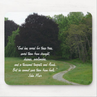 Landscape of Trees+Quote Mouse Pad