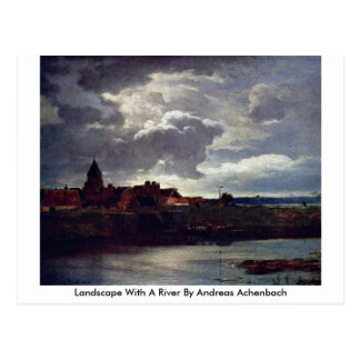 Landscape With A River By Andreas Achenbach Postcard