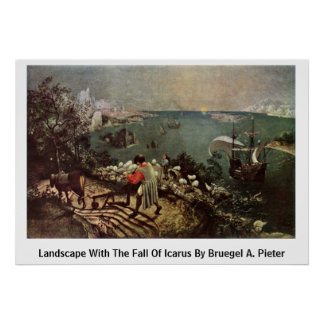 Landscape With The Fall Of Icarus By Bruegel A. Pi Posters