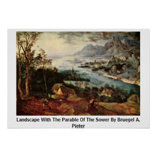Landscape With The Parable Of The Sower By Bruegel Print