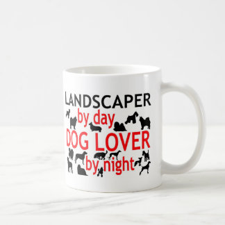 Landscaper by Day Dog Lover by Night Mug