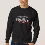 Landscaper Zombie Sweatshirt