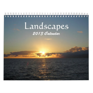 """Landscapes"" 2013 Calendar"
