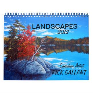 LANDSCAPES  CALENDAR by ARTIST RICK GALLANT