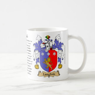 Langlois, the Origin, the Meaning and the Crest Coffee Mug