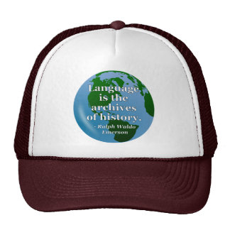 Language archives history Quote. Globe Trucker Hat