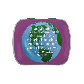 Language blood soul Quote. Globe Candy Tin