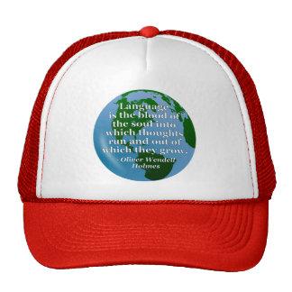 Language blood soul Quote. Globe Trucker Hat