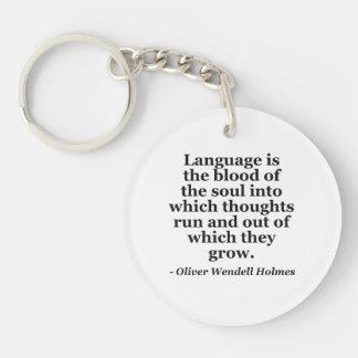 Language blood soul Quote Keychain