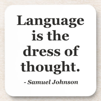 Language dress thought Quote Coaster