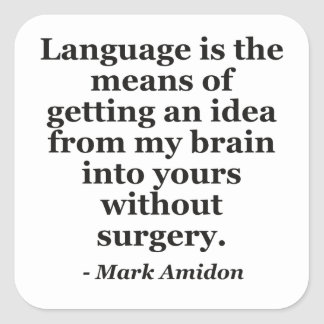 Language idea brain without surgery Quote Stickers