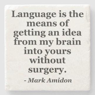 Language idea brain without surgery Quote Stone Coaster