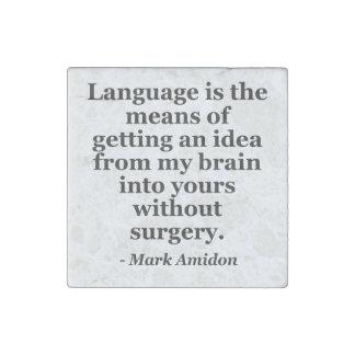 Language idea brain without surgery Quote Stone Magnet