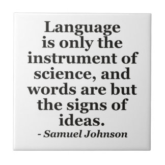 Language instrument science Quote Tile
