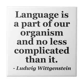 Language is part Quote Ceramic Tile